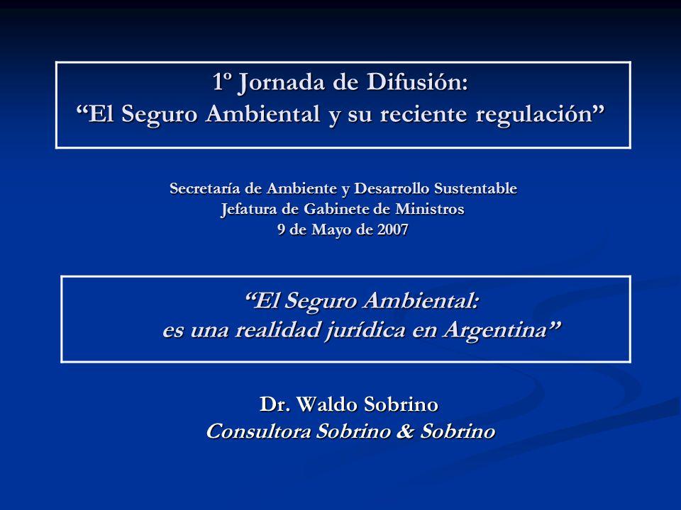 1º Jornada de Difusión: El Seguro Ambiental y su reciente regulación Dr.