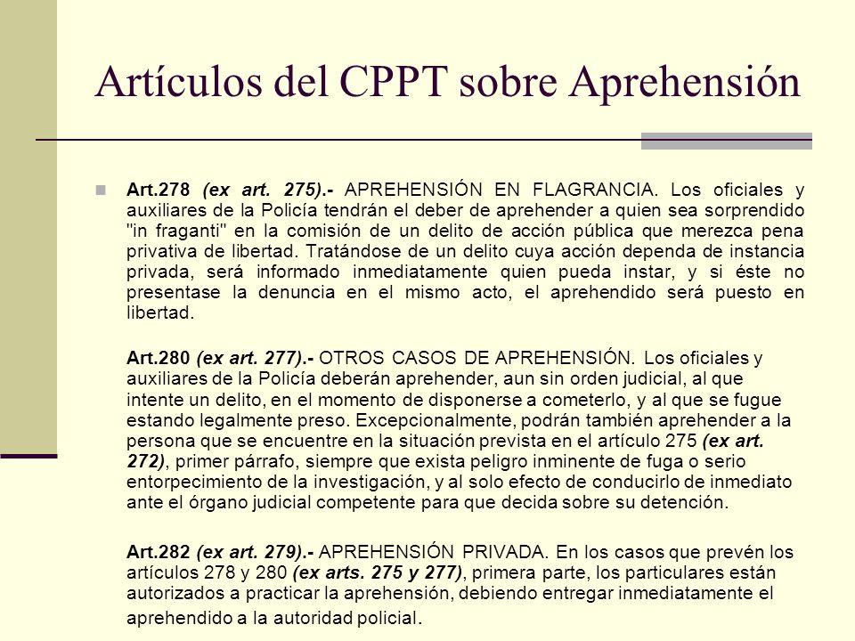Artículos del CPPT sobre Aprehensión Art.278 (ex art.