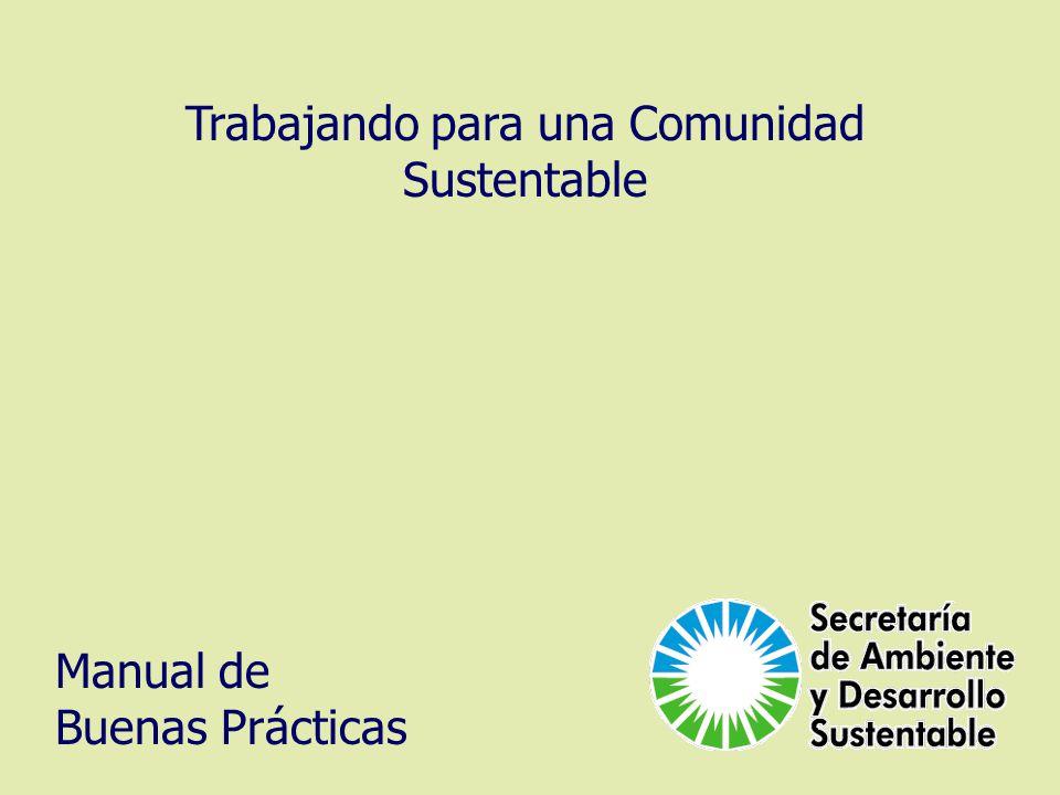 Manual de Buenas Prácticas Trabajando para una Comunidad Sustentable