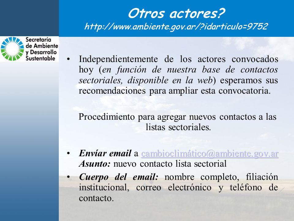 Otros actores? http://www.ambiente.gov.ar/?idarticulo=9752