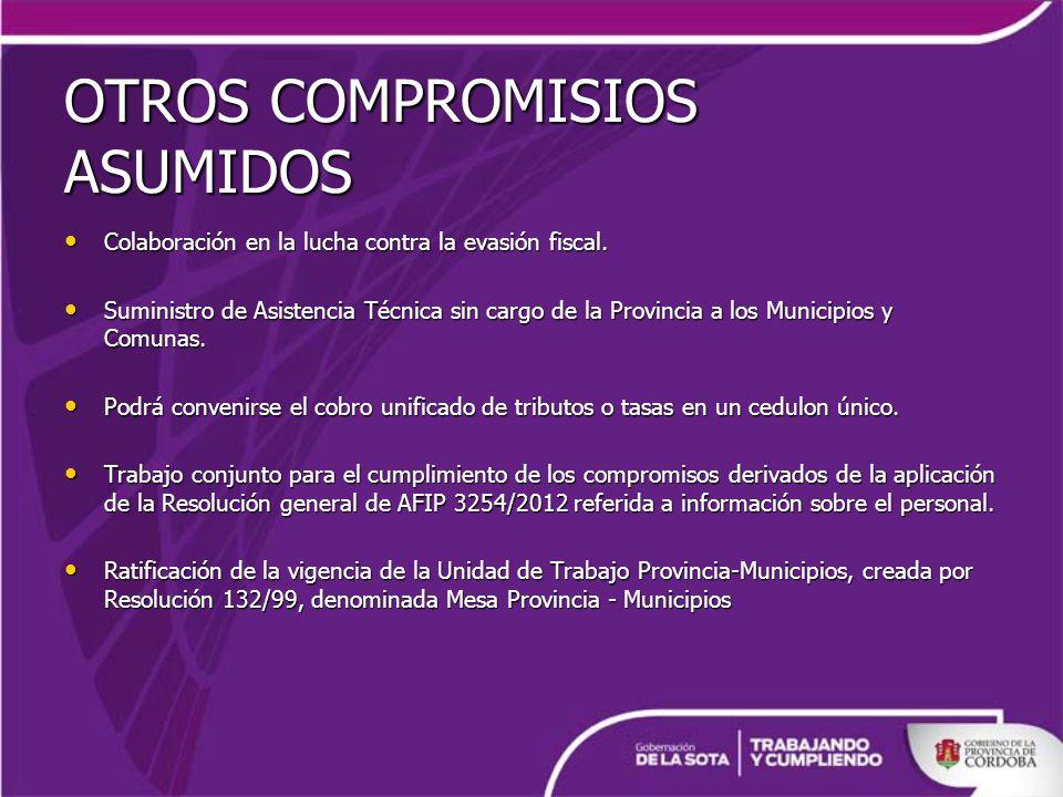 OTROS COMPROMISIOS ASUMIDOS Colaboración en la lucha contra la evasión fiscal.