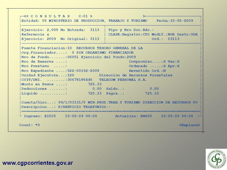 www.cgpcorrientes.gov.ar > Entidad: 05 MINISTERIO DE PRODUCCION, TRABAJO Y TURISMO Fecha:15-05-2009 Ejercicio: 2,009 No Entrada: 3113 Tipo y Nro Doc.R