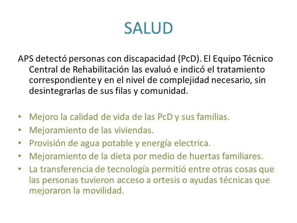 SALUD APS detectó personas con discapacidad (PcD). El Equipo Técnico Central de Rehabilitación las evaluó e indicó el tratamiento correspondiente y en