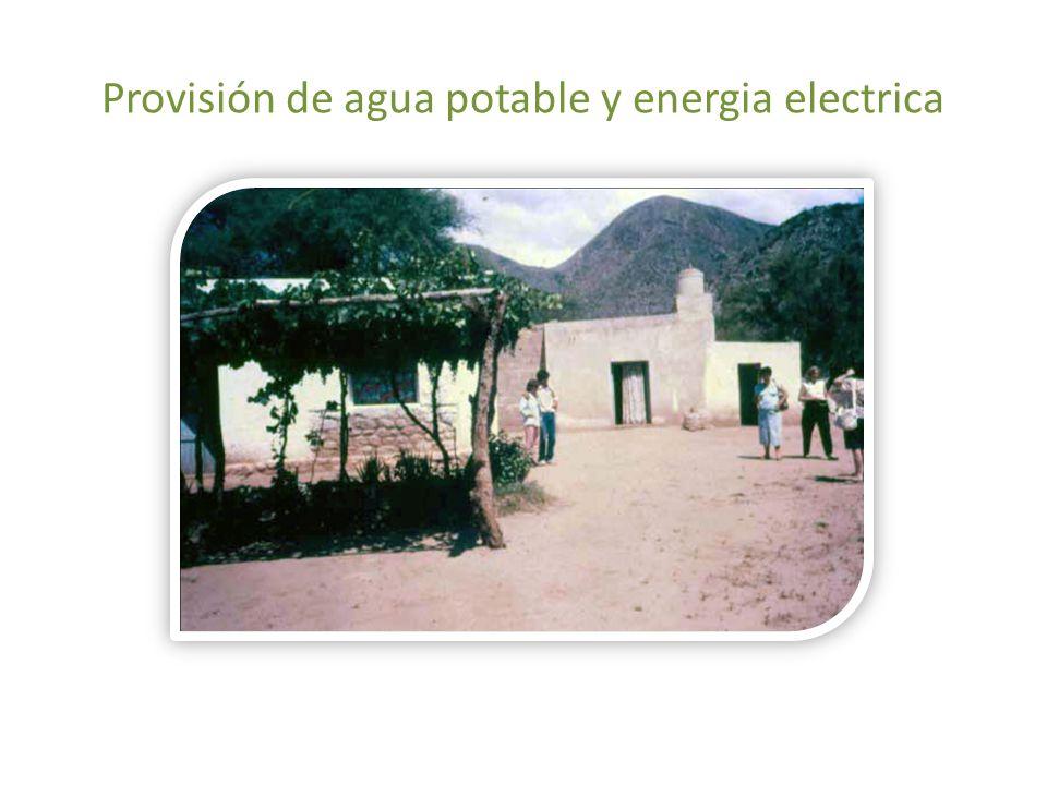 Provisión de agua potable y energia electrica