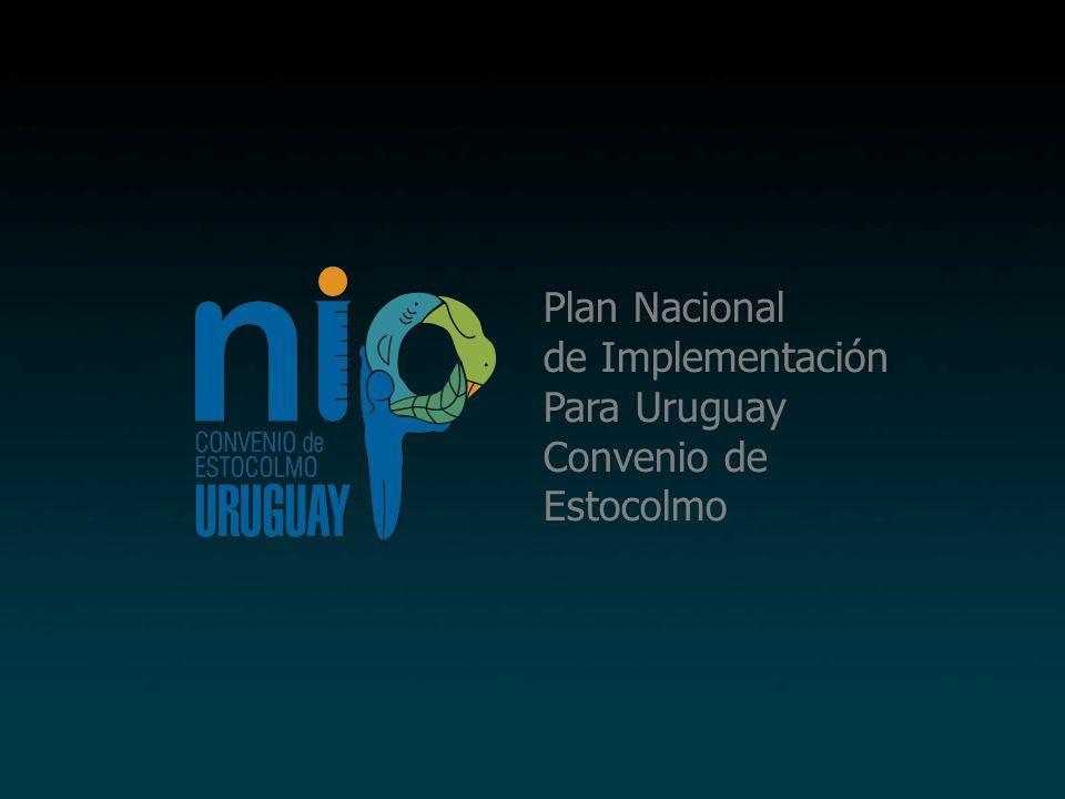 Plan Nacional de Implementación Para Uruguay Convenio de Estocolmo