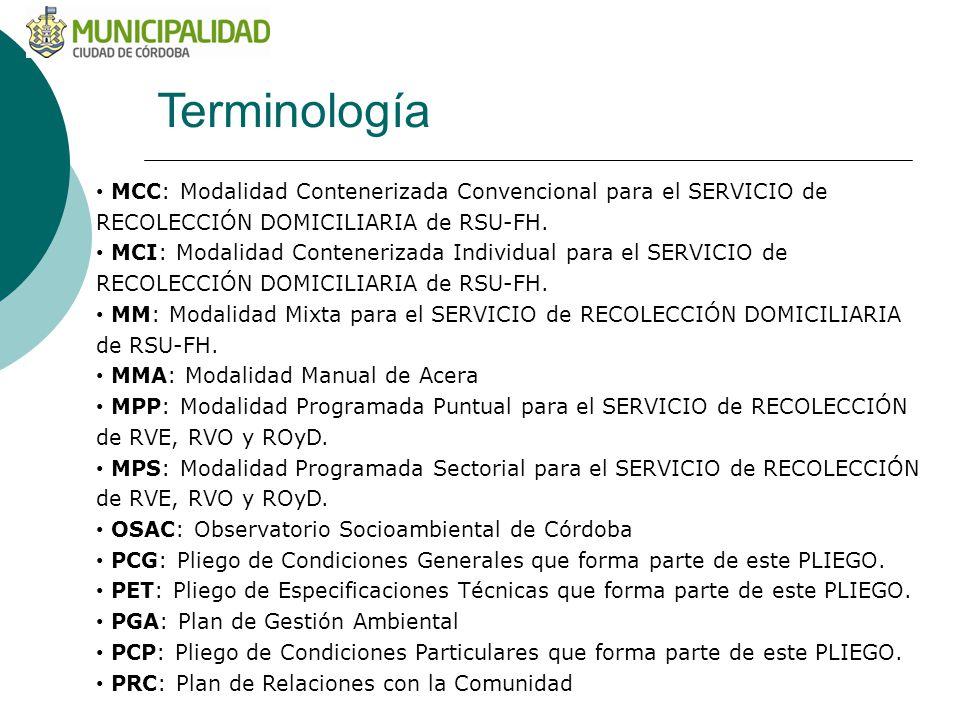 MCC: Modalidad Contenerizada Convencional para el SERVICIO de RECOLECCIÓN DOMICILIARIA de RSU-FH.