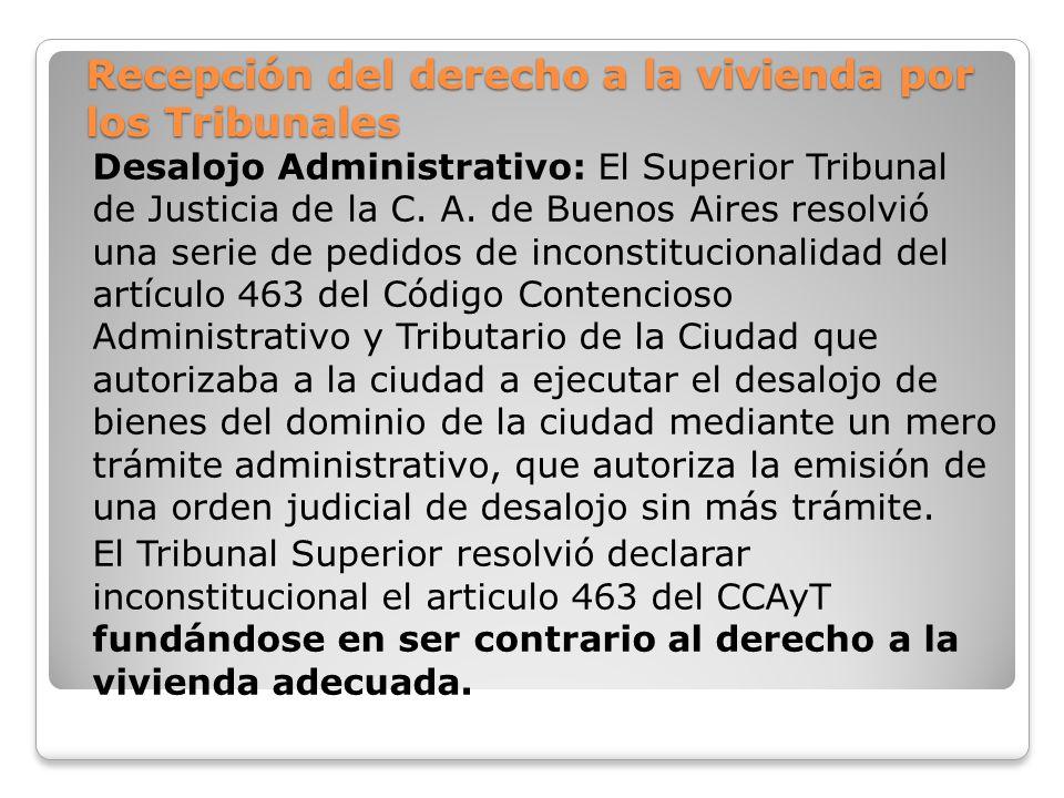 Recepción del derecho a la vivienda por los Tribunales Desalojo Administrativo: El Superior Tribunal de Justicia de la C. A. de Buenos Aires resolvió