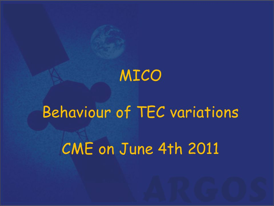 MICO Behaviour of TEC variations CME on June 4th 2011