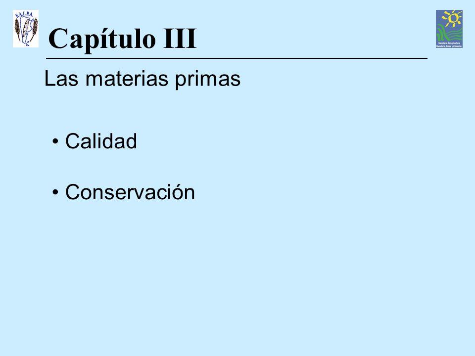 Capítulo III Las materias primas Calidad Conservación