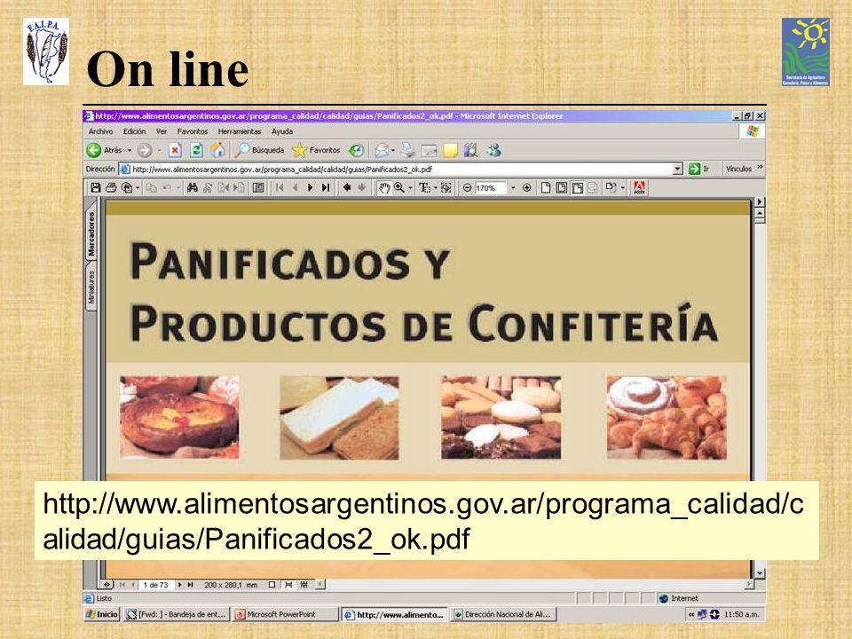 On line http://www.alimentosargentinos.gov.ar/programa_calidad/c alidad/guias/Panificados2_ok.pdf