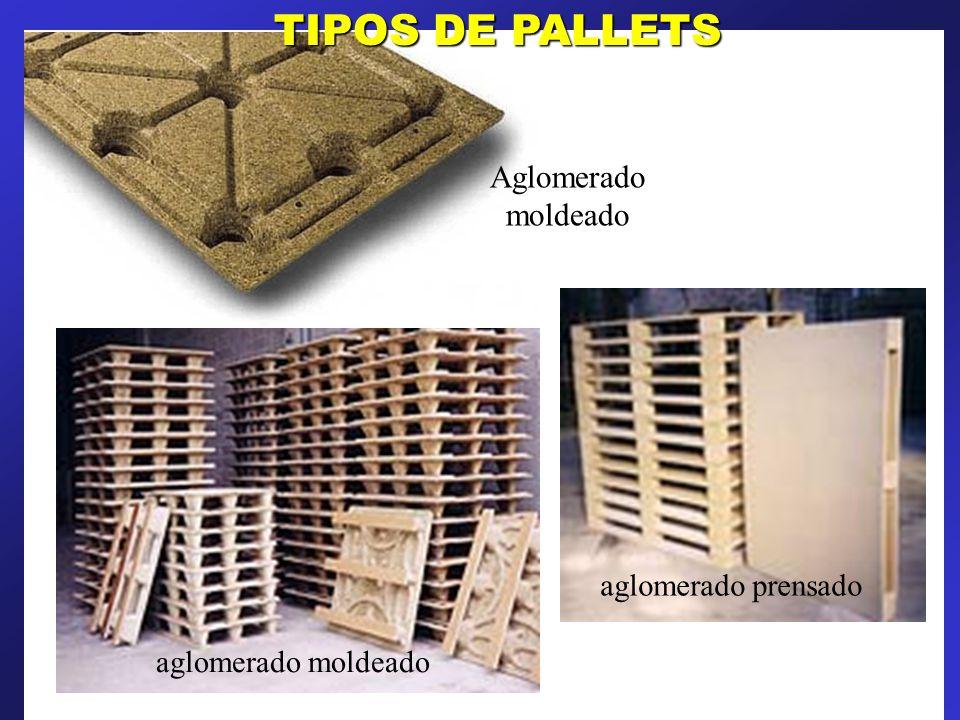 aglomerado moldeado aglomerado prensado Aglomerado moldeado TIPOS DE PALLETS