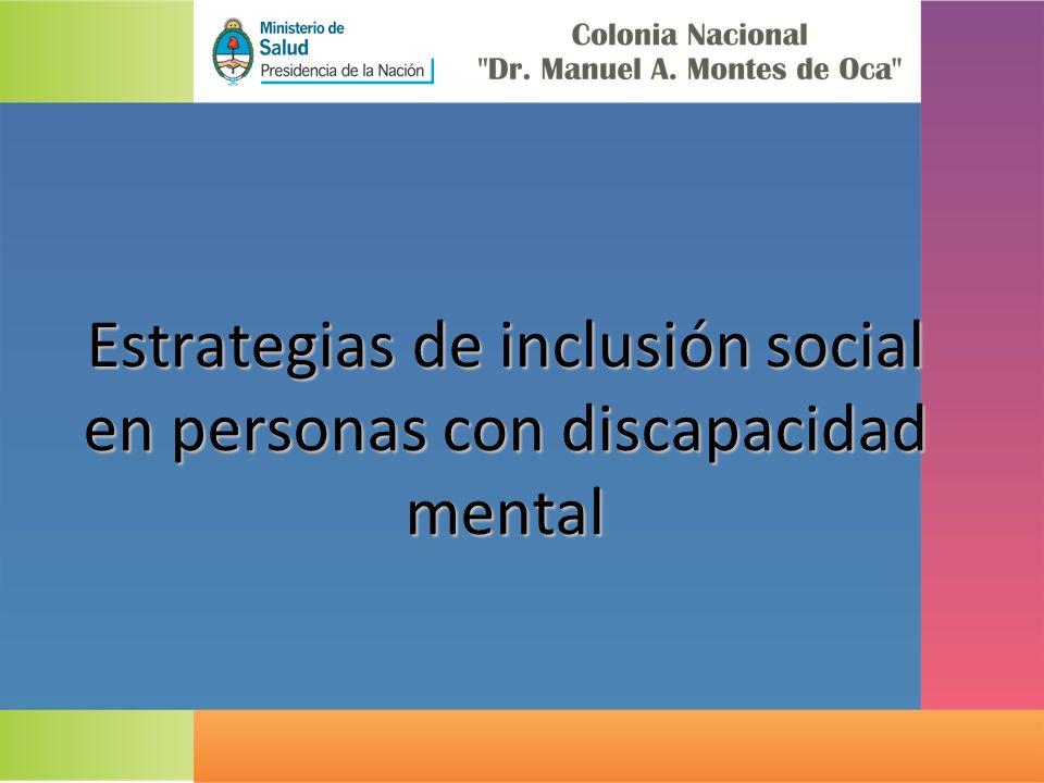 Estrategias de inclusión social en personas con discapacidad mental
