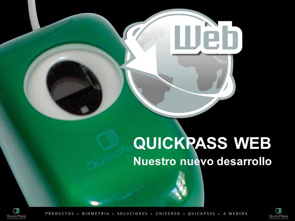 QUICKPASS WEB Nuestro nuevo desarrollo