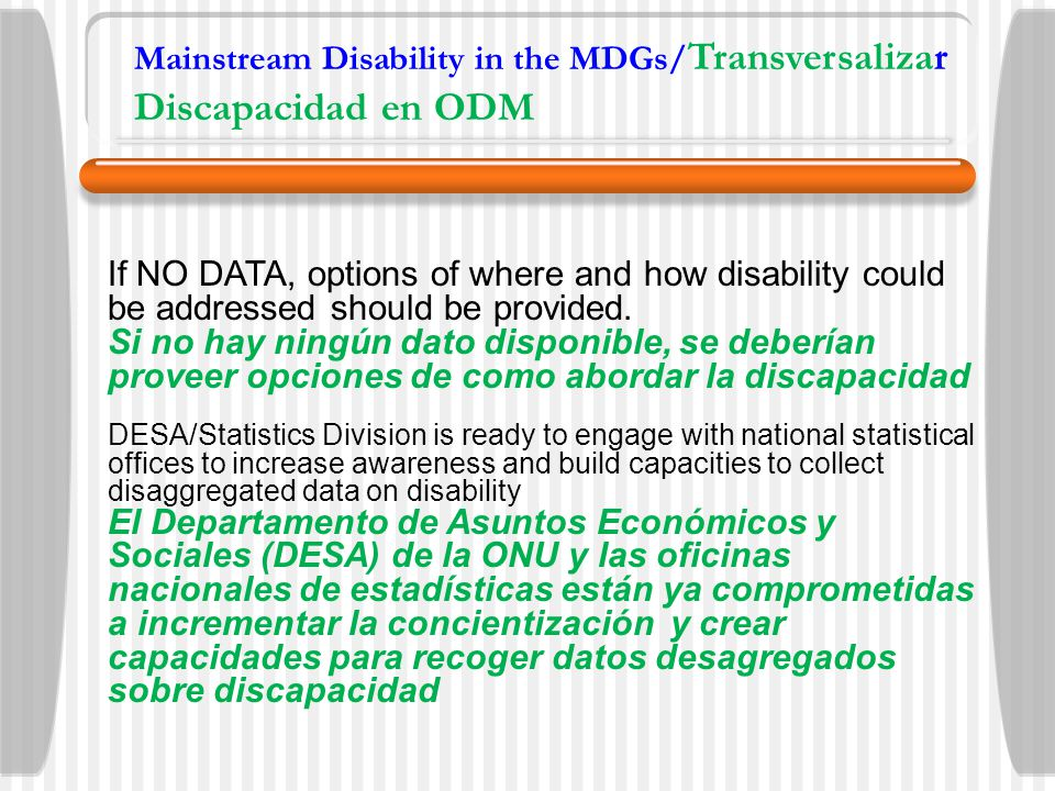 If NO DATA, options of where and how disability could be addressed should be provided.