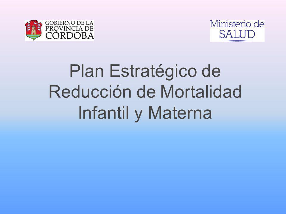 Plan Estratégico de Reducción de Mortalidad Infantil y Materna