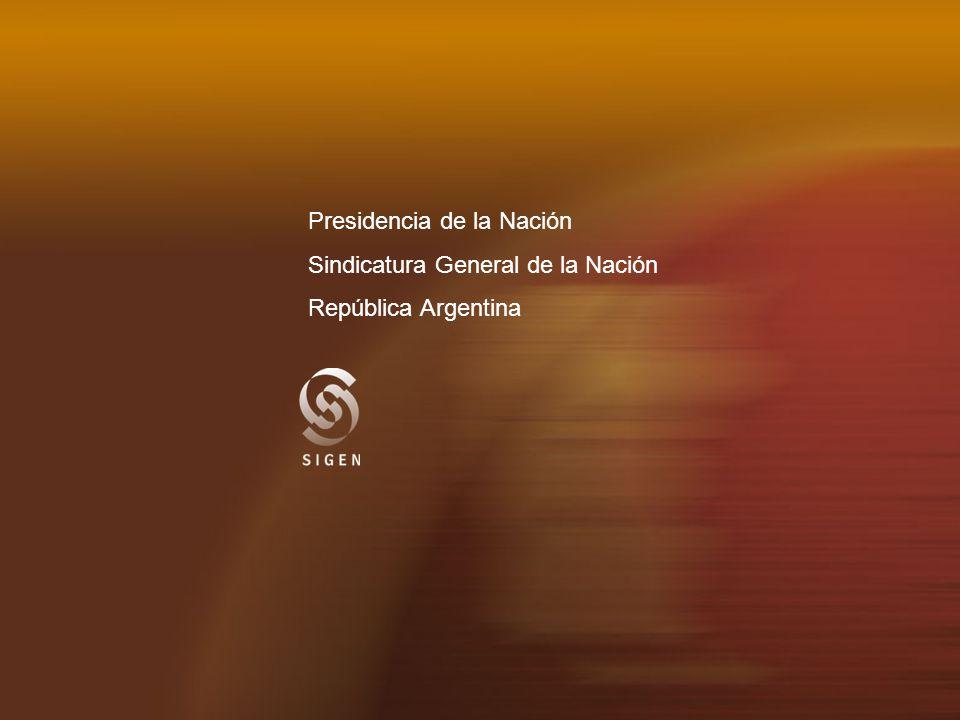 Presidencia de la Nación Sindicatura General de la Nación República Argentina