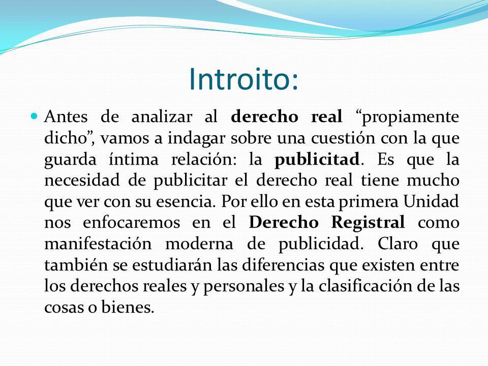 1) Derechos reales y personales: diferencias y consecuencias.