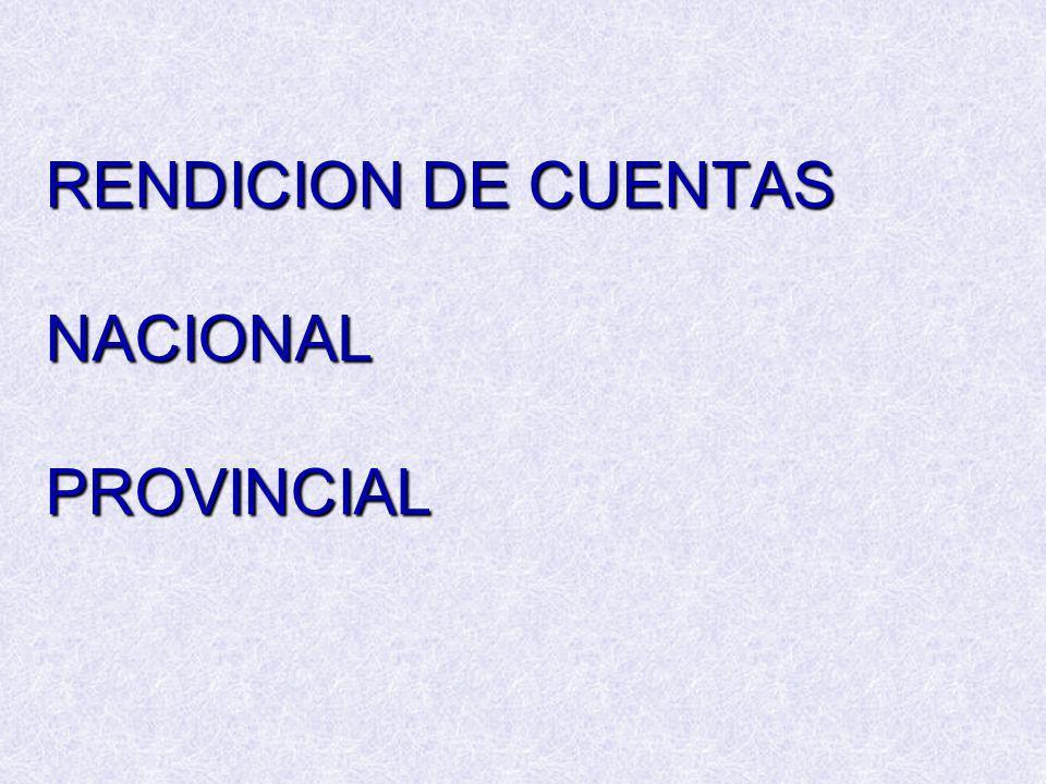 RENDICION DE CUENTAS NACIONAL PROVINCIAL