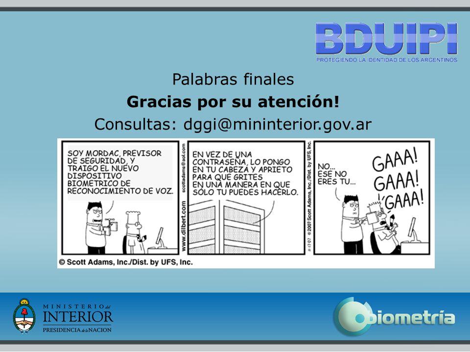 16 Palabras finales Gracias por su atención! Consultas: dggi@mininterior.gov.ar