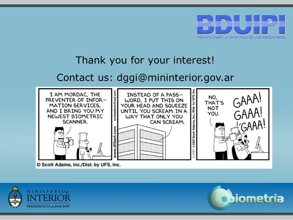 17 Thank you for your interest! Contact us: dggi@mininterior.gov.ar