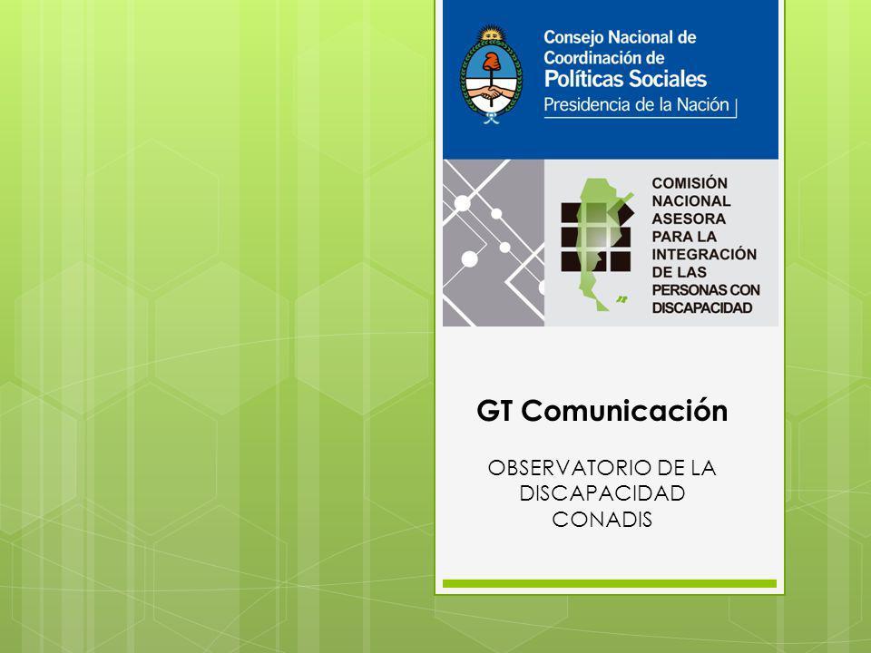 GT Comunicación OBSERVATORIO DE LA DISCAPACIDAD CONADIS