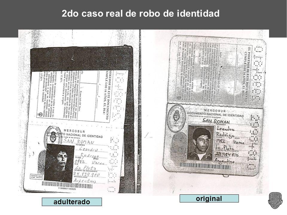 www.identidadrobada.comwww.identidadrobada.com | www.techlaw.com.arwww.techlaw.com.ar 2do caso real de robo de identidad adulterado original