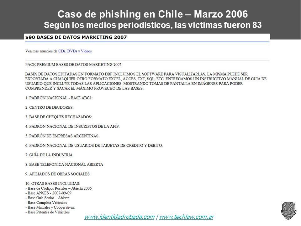 www.identidadrobada.comwww.identidadrobada.com | www.techlaw.com.arwww.techlaw.com.ar Caso de phishing en Chile – Marzo 2006 Según los medios periodís