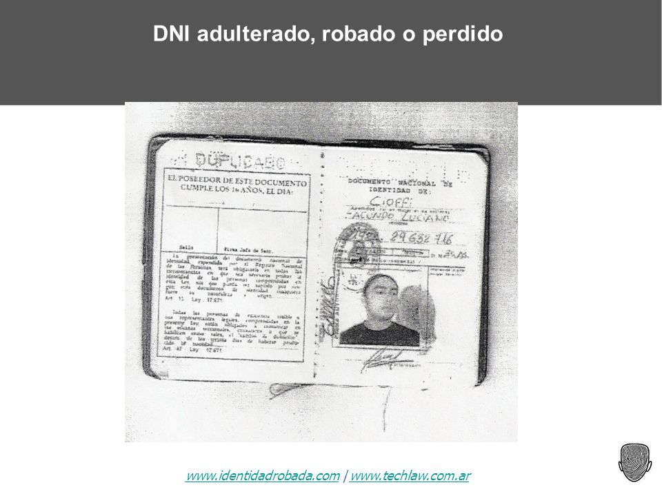 www.identidadrobada.comwww.identidadrobada.com | www.techlaw.com.arwww.techlaw.com.ar DNI adulterado, robado o perdido