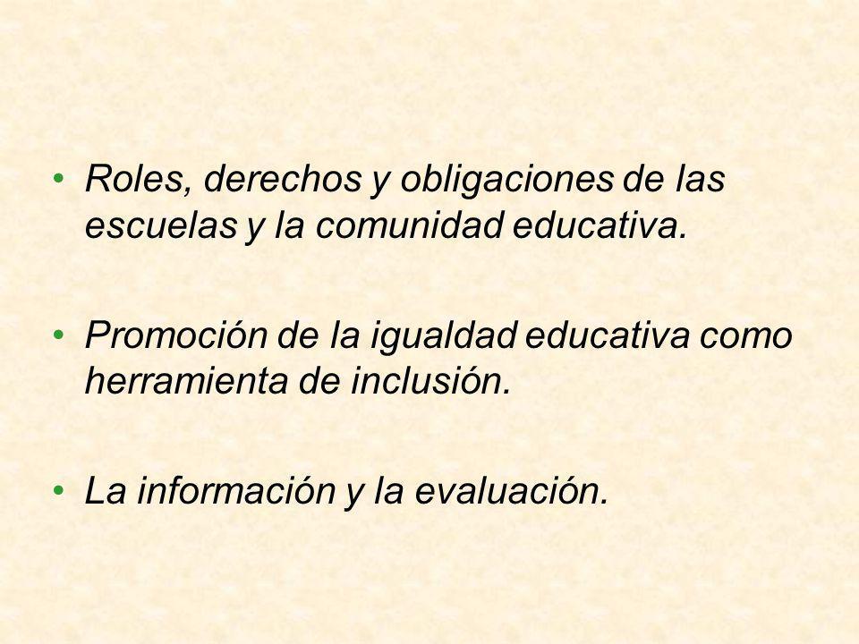 Roles, derechos y obligaciones de las escuelas y la comunidad educativa.