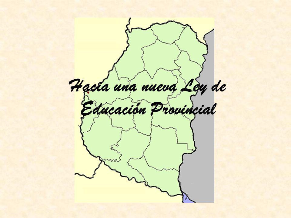 Hacia una nueva Ley de Educación Provincial