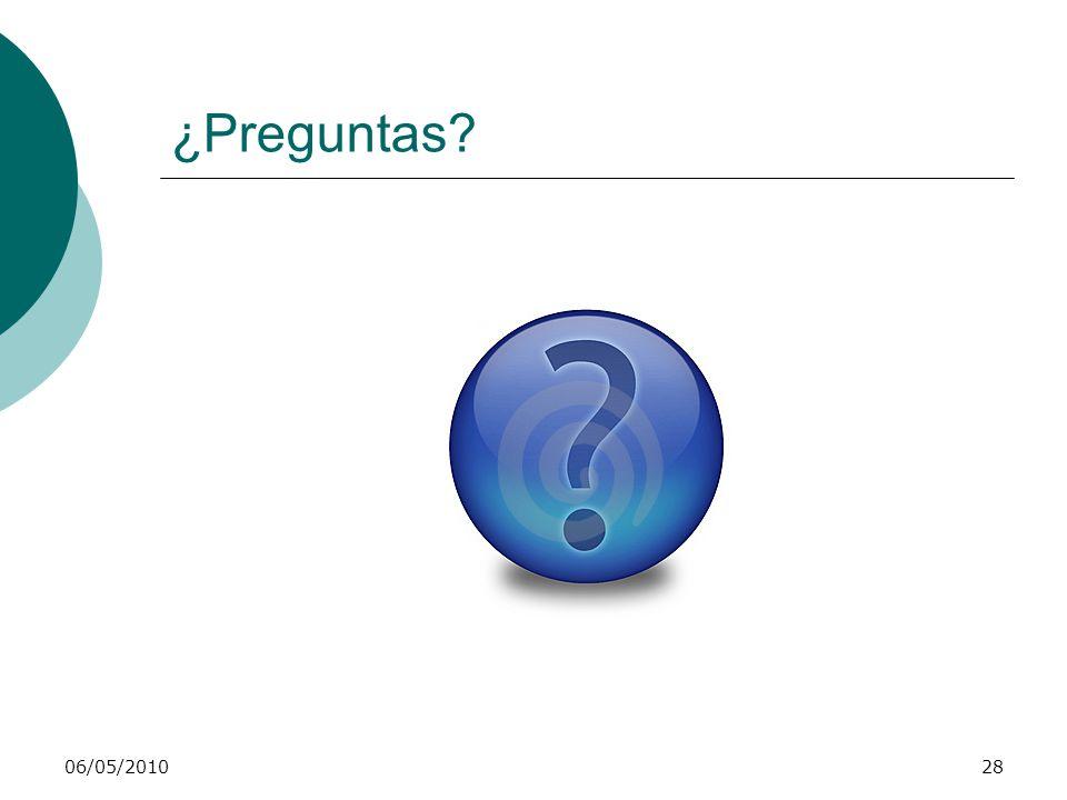 ¿Preguntas? 06/05/201028
