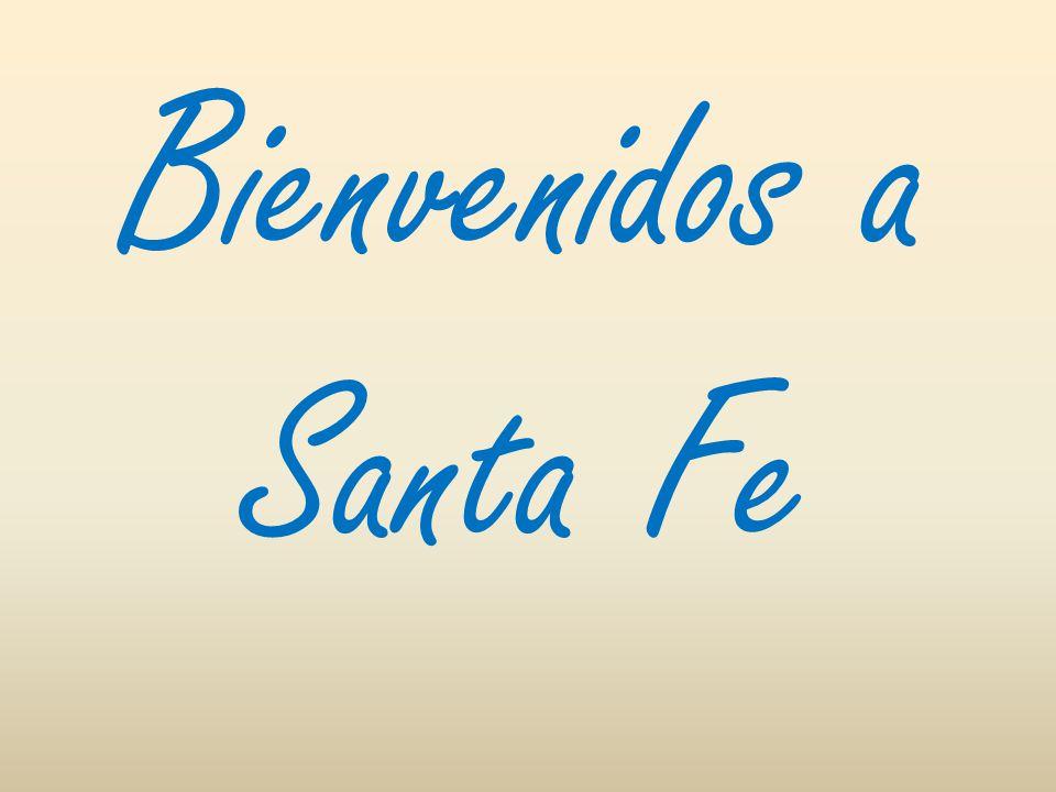 Bienvenidos a Santa Fe