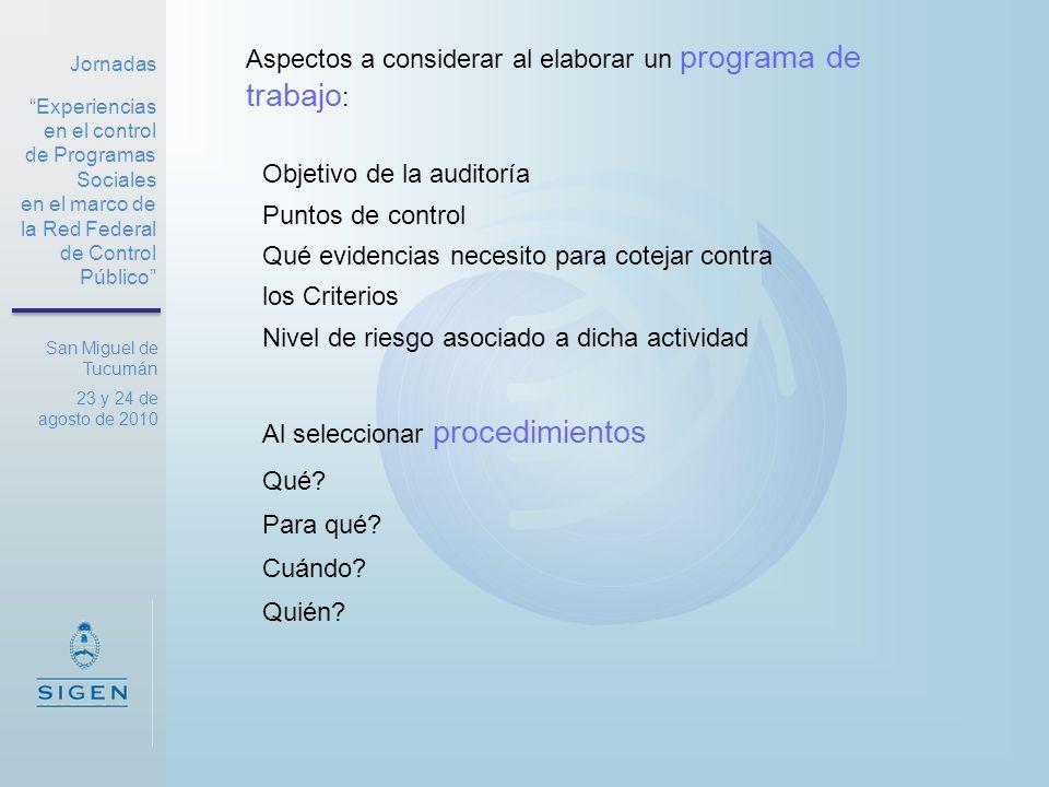 Jornadas Experiencias en el control de Programas Sociales en el marco de la Red Federal de Control Público San Miguel de Tucumán 23 y 24 de agosto de