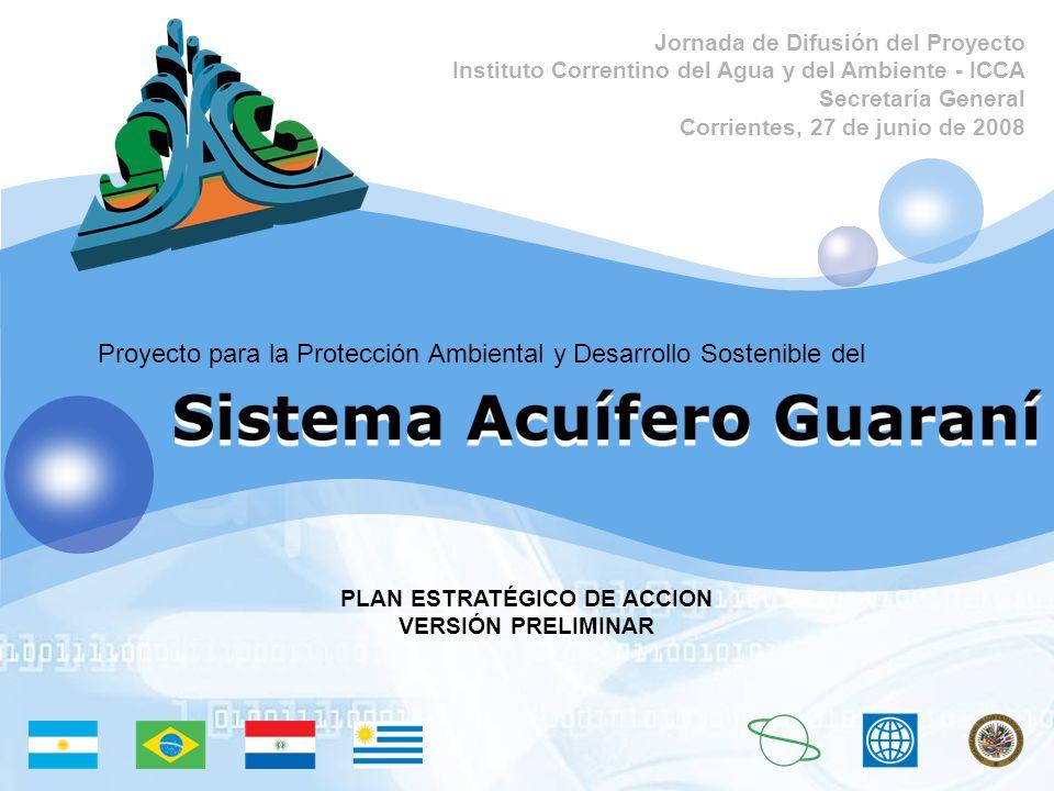 Proyecto para la Protección Ambiental y Desarrollo Sostenible del PLAN ESTRATÉGICO DE ACCION VERSIÓN PRELIMINAR Jornada de Difusión del Proyecto Insti