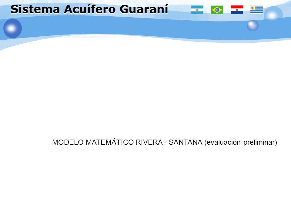 MODELO MATEMÁTICO RIVERA - SANTANA MODELO MATEMÁTICO RIVERA - SANTANA (evaluación preliminar)