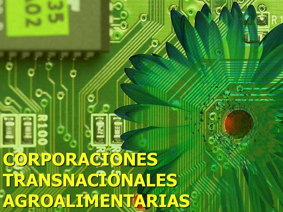 CORPORACIONES TRANSNACIONALES AGROALIMENTARIAS
