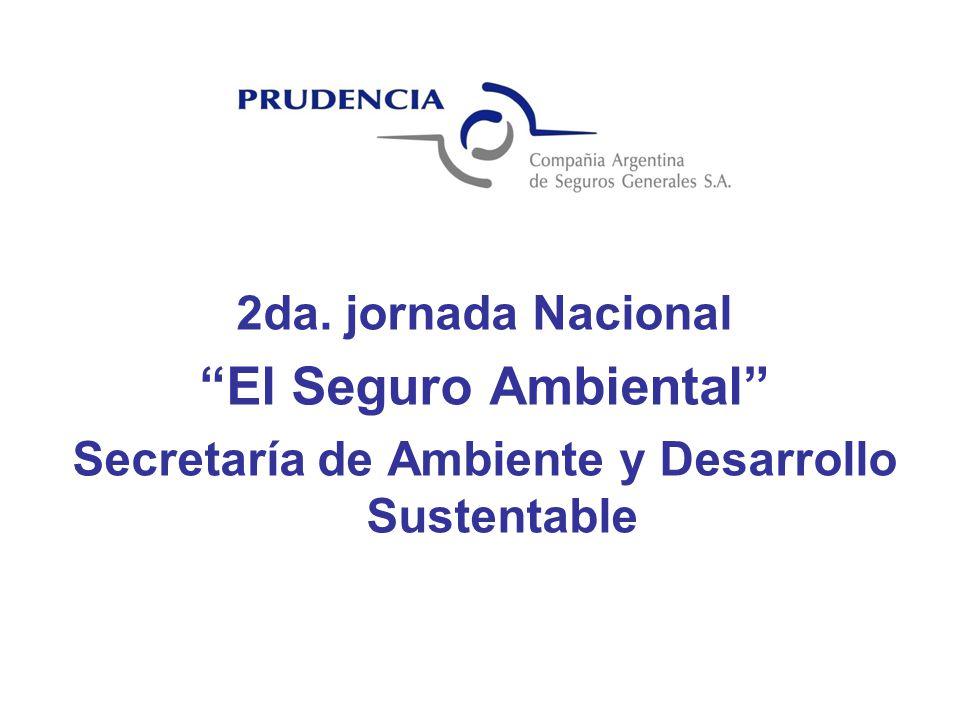 2da. jornada Nacional El Seguro Ambiental Secretaría de Ambiente y Desarrollo Sustentable