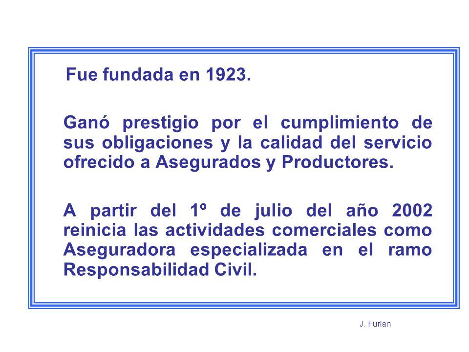 Fue fundada en 1923.