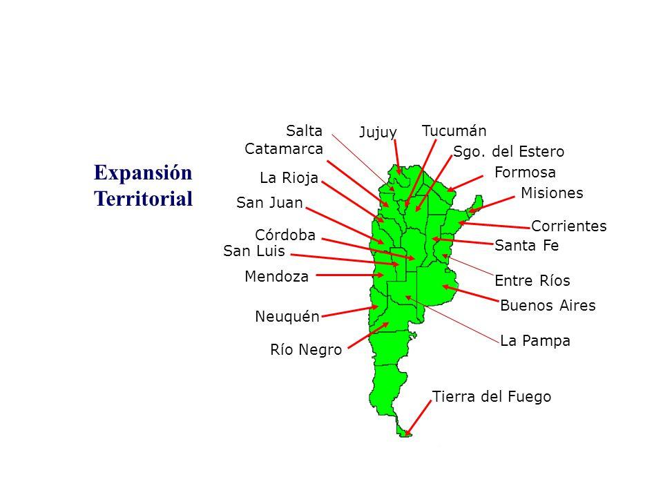 Buenos Aires La Pampa Córdoba Mendoza Santa Fe Entre Ríos San Juan Corrientes San Luis Tucumán Salta Catamarca Neuquén Expansión Territorial La Rioja Jujuy Misiones Tierra del Fuego Sgo.