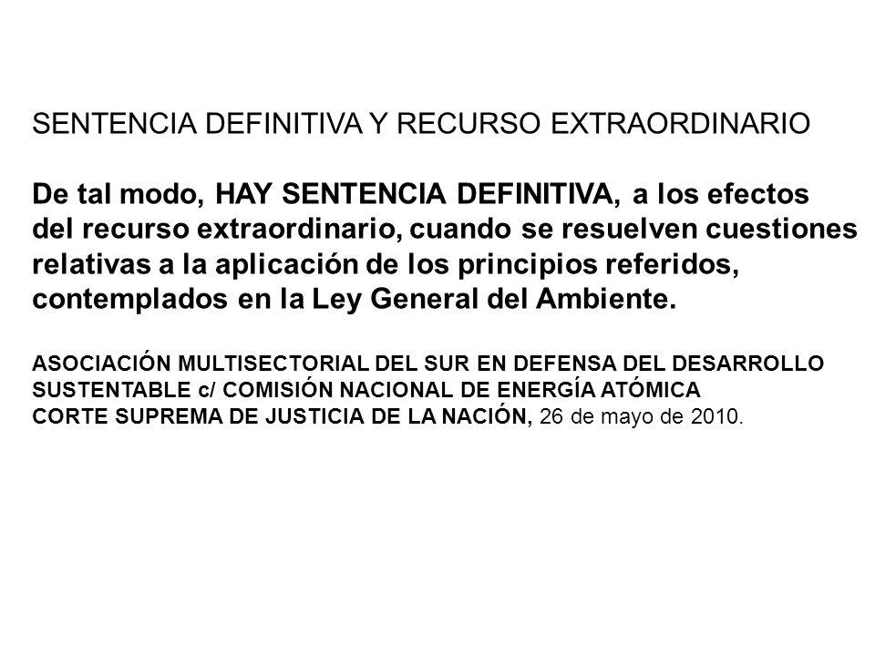 PRINCIPIO JURÍDICO DE DERECHO SUSTANTIVO El principio precautorio es un principio jurídico del derecho sustantivo.