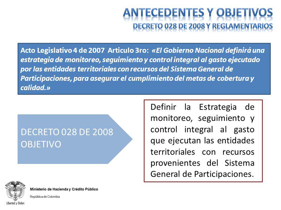 Acto Legislativo 4 de 2007 Articulo 3ro: «El Gobierno Nacional definirá una estrategia de monitoreo, seguimiento y control integral al gasto ejecutado