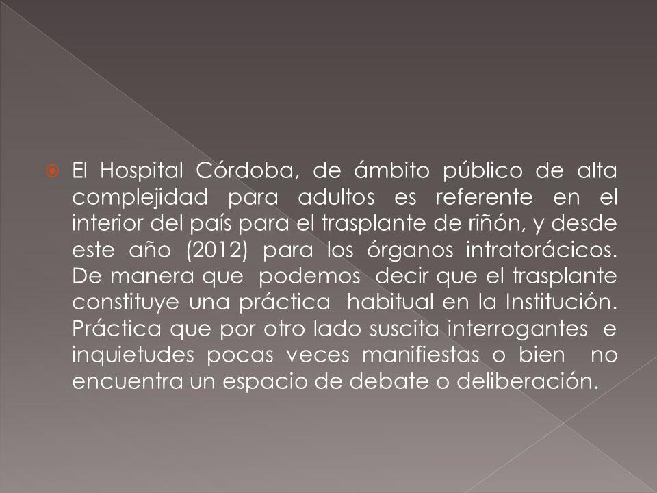 Conocer la percepción acerca del trasplante de órganos en los profesionales de salud del Hospital Córdoba en comparación con la población general.