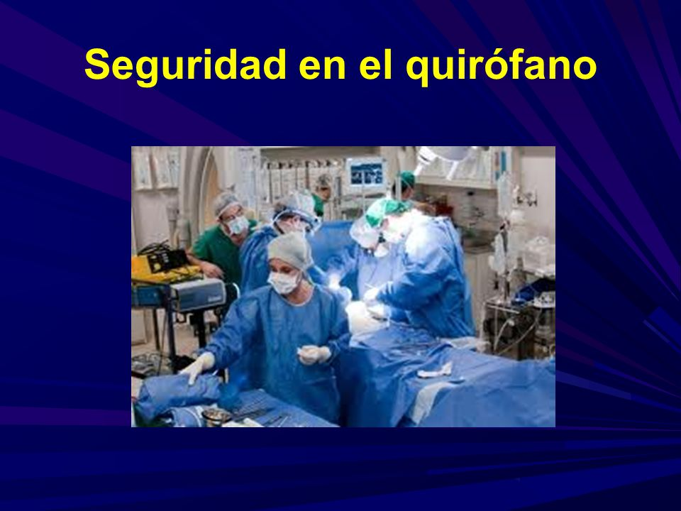 Seguridad en el quirófano