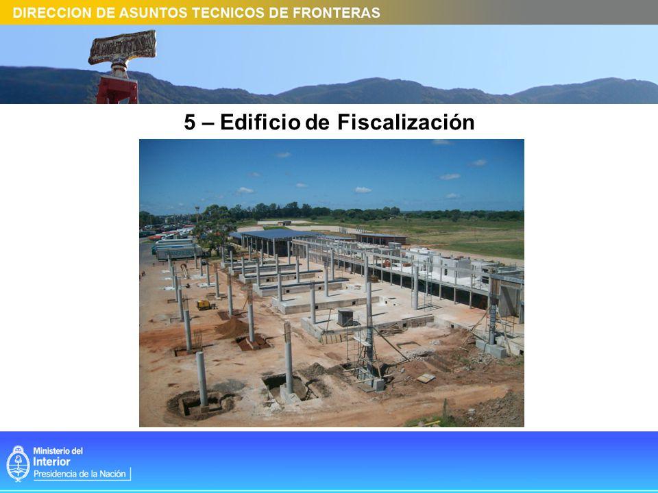 6 – Edificio de Fiscalización Sector Control Camiones
