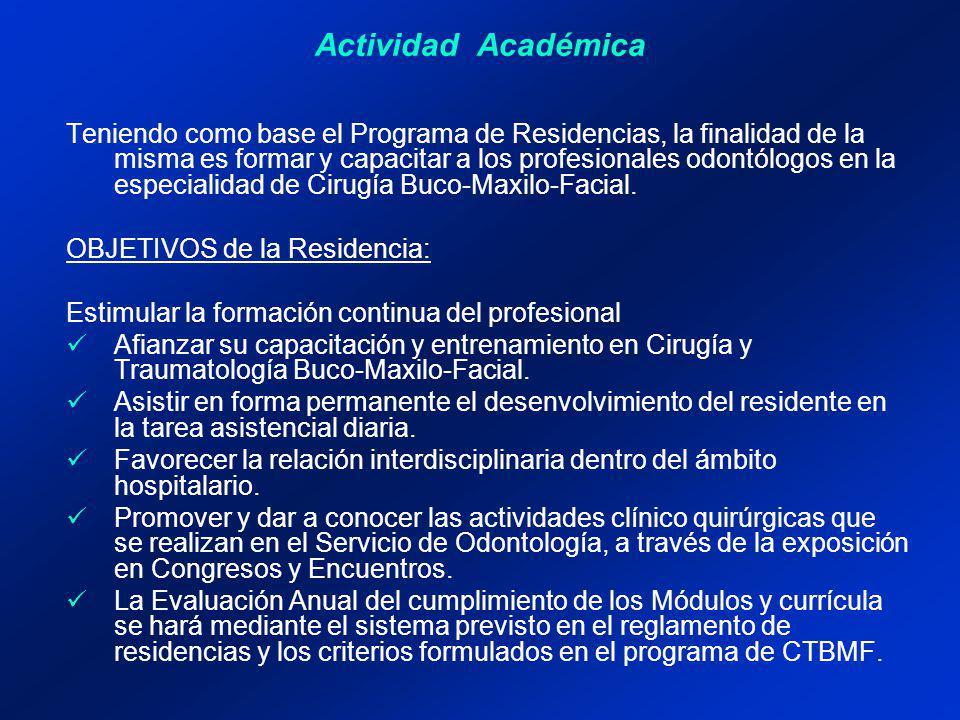 Actividad Académica Describir brevemente las actividades docentes, progresión de las actividades, modalidades pedagógicas y mecanismos de supervisión, destacando el personal que acompañará a los residentes en esta actividad.