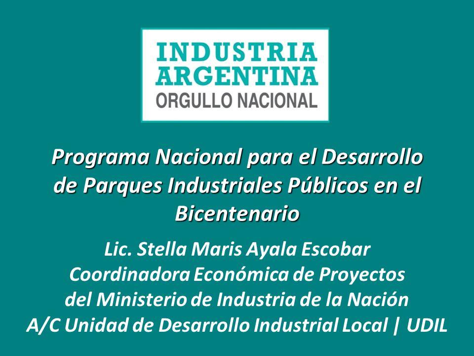 Programa Nacional para el Desarrollo de Parques Industriales Públicos en el Bicentenario Lic.