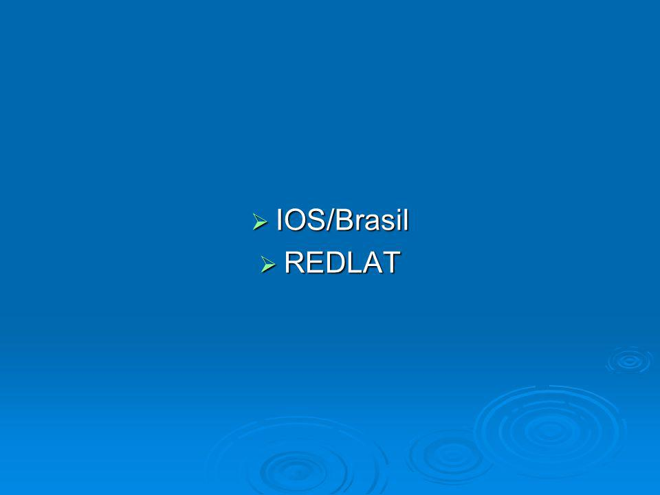 IOS/Brasil IOS/Brasil REDLAT REDLAT