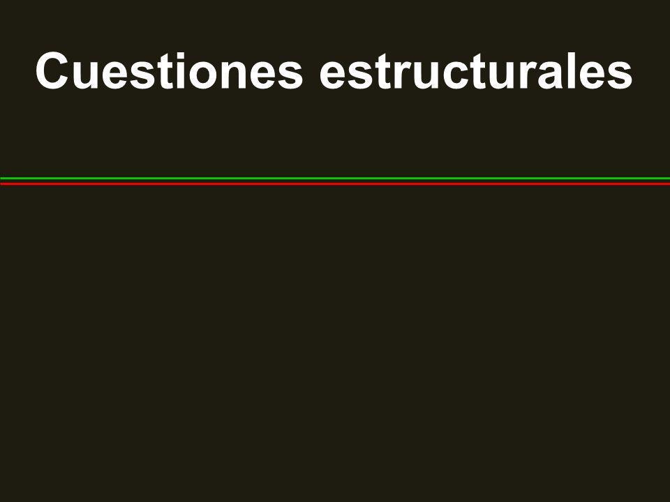 Cuestiones estructurales
