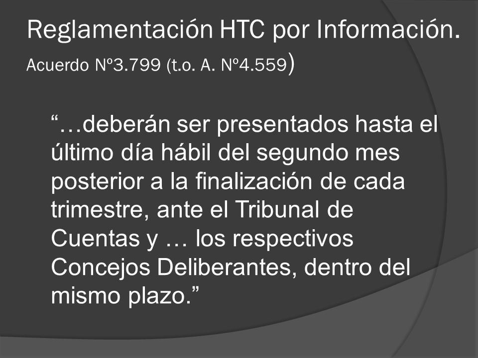Reglamentación HTC por Información. Acuerdo Nº3.799 (t.o.