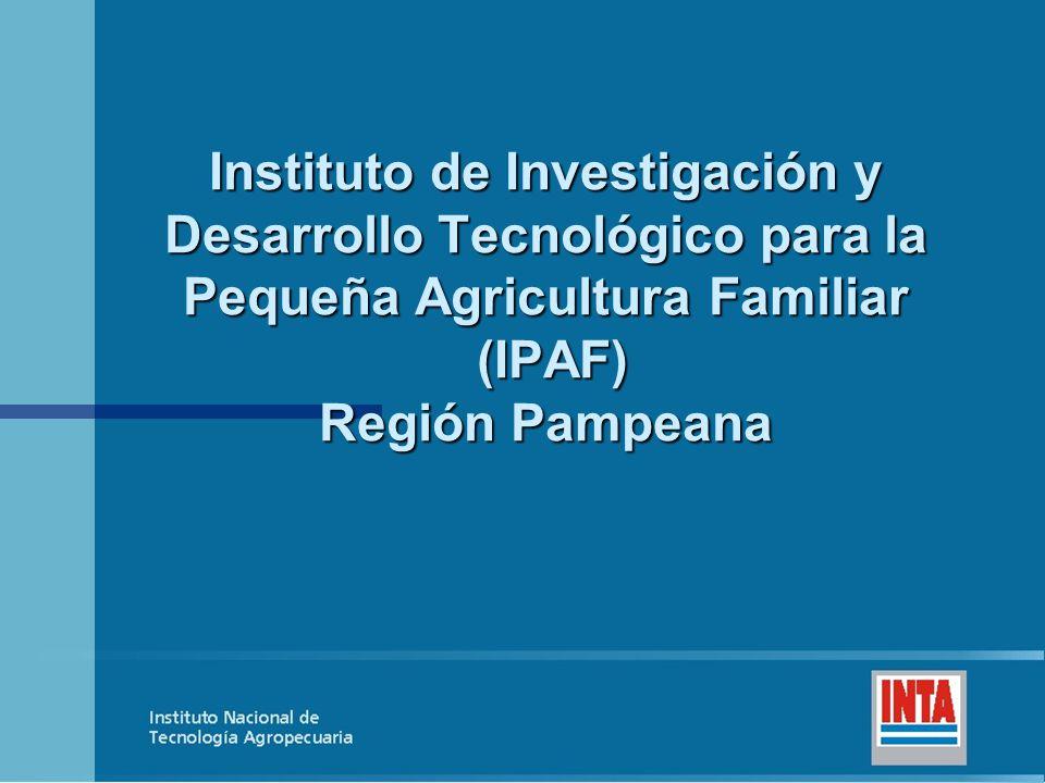 Instituto de Investigación y Desarrollo Tecnológico para la Pequeña Agricultura Familiar (IPAF) Región Pampeana